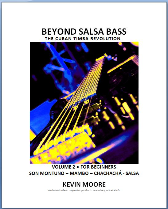 Beyond Salsa Bass, Volume 2 - by Kevin Moore